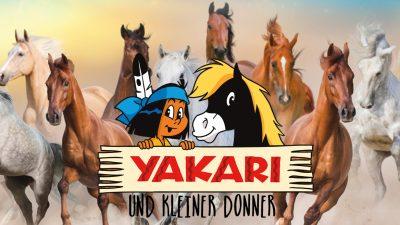 Yakari und kleiner Donner live!