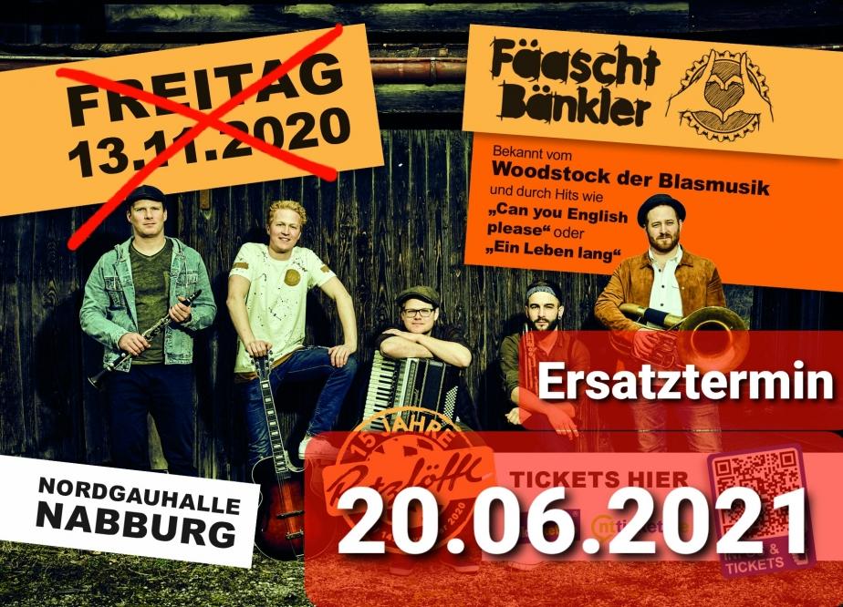 Tickets für Fäaschtbänkler am 20.06.2021 um 20 Uhr in Nabburg